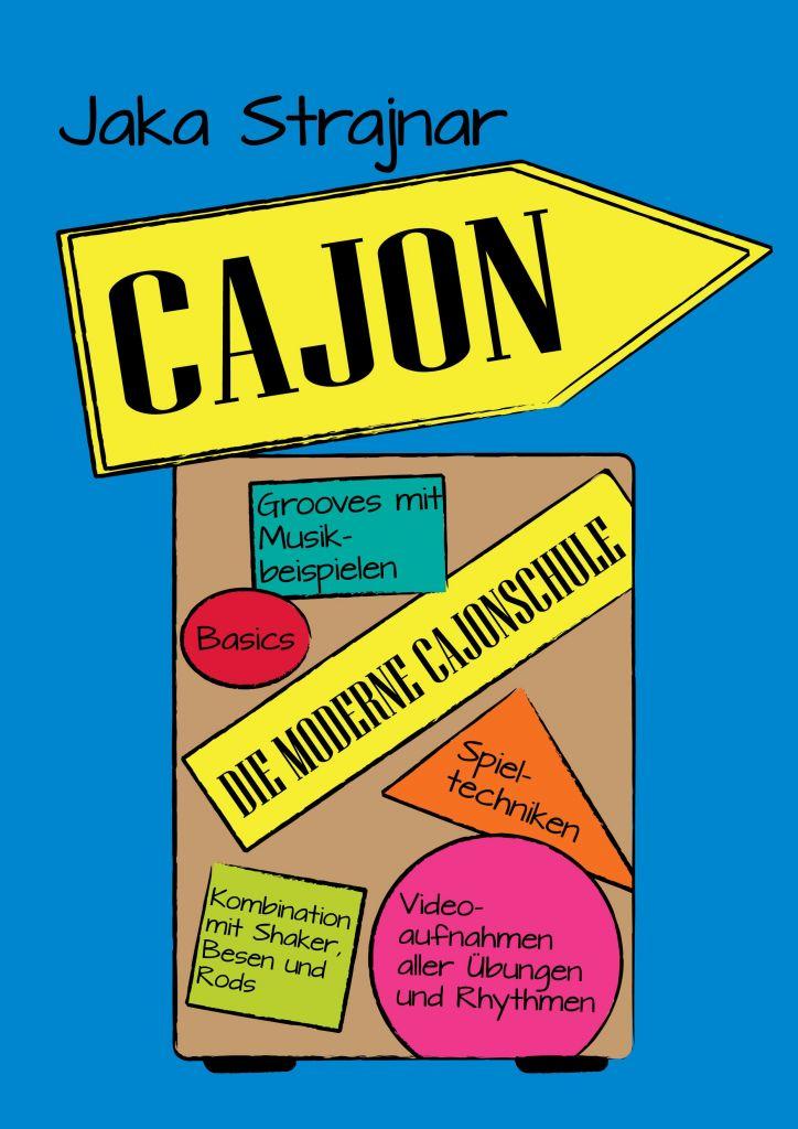 Die moderne Cajonschule